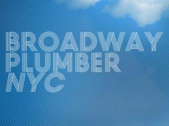 Broadway Plumber NYC